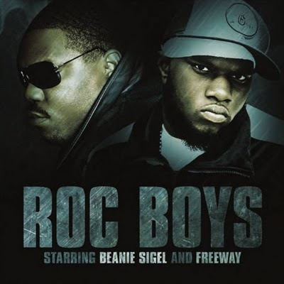 Beanie Sigel and Freeway - The Roc Boys