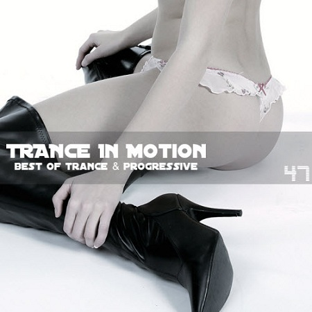 Trance In Motion Vol.47 (2010)