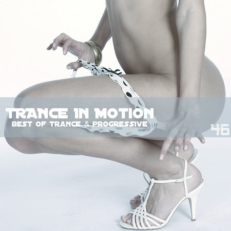 VA - Trance In Motion Vol.46 (2010)