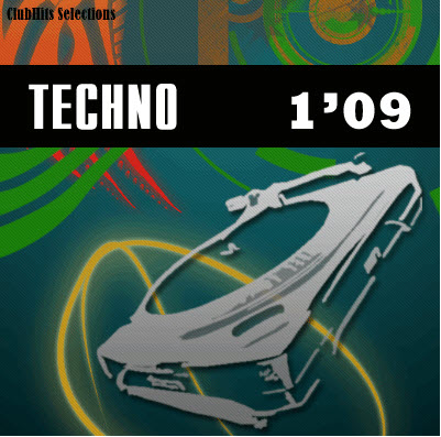 ClubHits Selections - Techno 1'09 (2009)