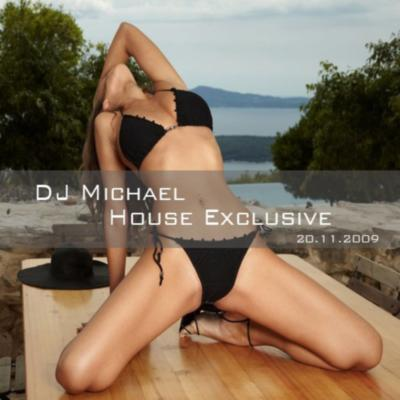 DJ Michael - House Exclusive @ 20.11.2009