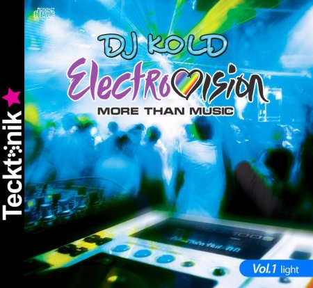 Dj KOLD Electro - Vision vol.1(more than music 2009)