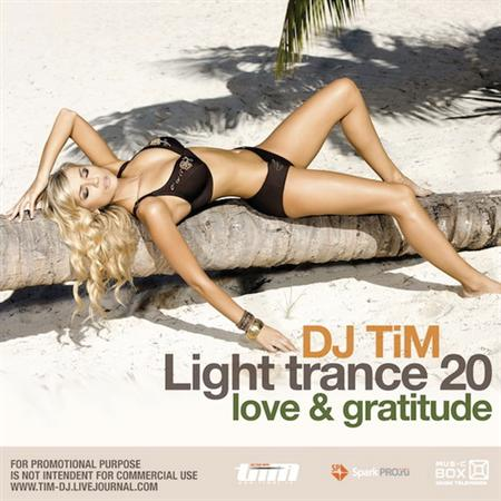 "Dj TiM - Light trance 20 ""Love & Gratitude"" (2009)"