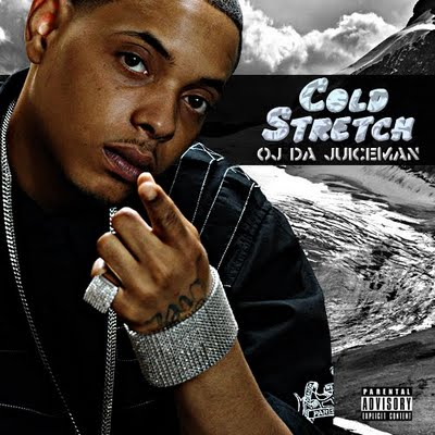 OJ Da Juiceman - Cold Stretch