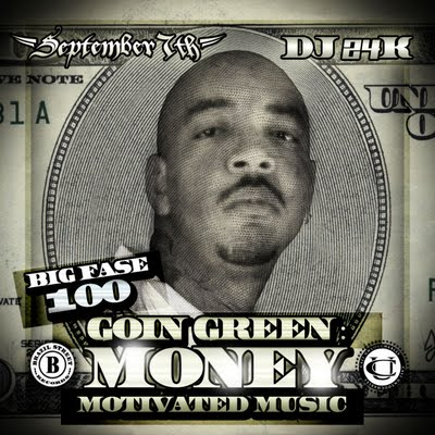 September 7th & Big Fase 100 - Goin' Green Money Motivated Music