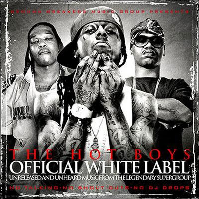 The Hot Boys - Official White Label