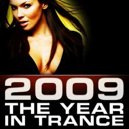 VA - 2009: The Year In Trance (Unmixed) (2009)