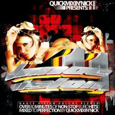 VA - Dance Vision 11 (Mixed By Quickmixin Nick) (2009)