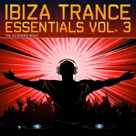 VA-Ibiza Trance Essentials Vol.3 (The Extended Mixes) (2009)