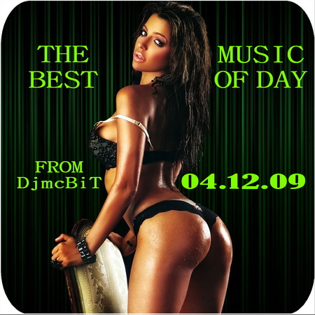 VA-The Best Music of Day from DjmcBiT (04.12.09)