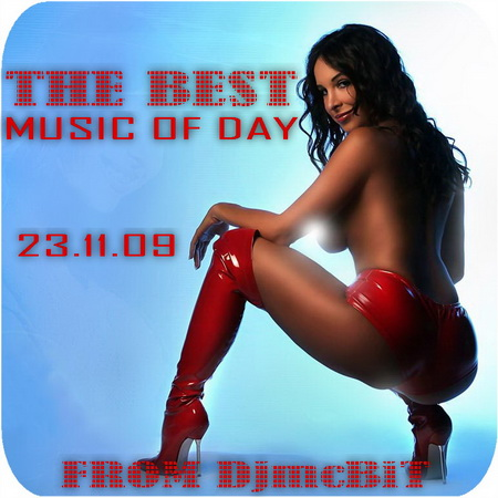 VA-The Best Music of Day from DjmcBiT (23.11.09)