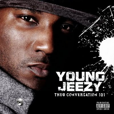Young Jeezy - Thug Coversation 101